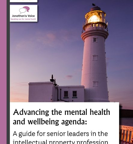 Advancing the mental health and wellbeing agenda: a guide for senior leaders in the intellectual property profession